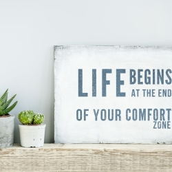 Starting Fresh On a Strong Foundation-Getting Out Of Your Comfort Zone